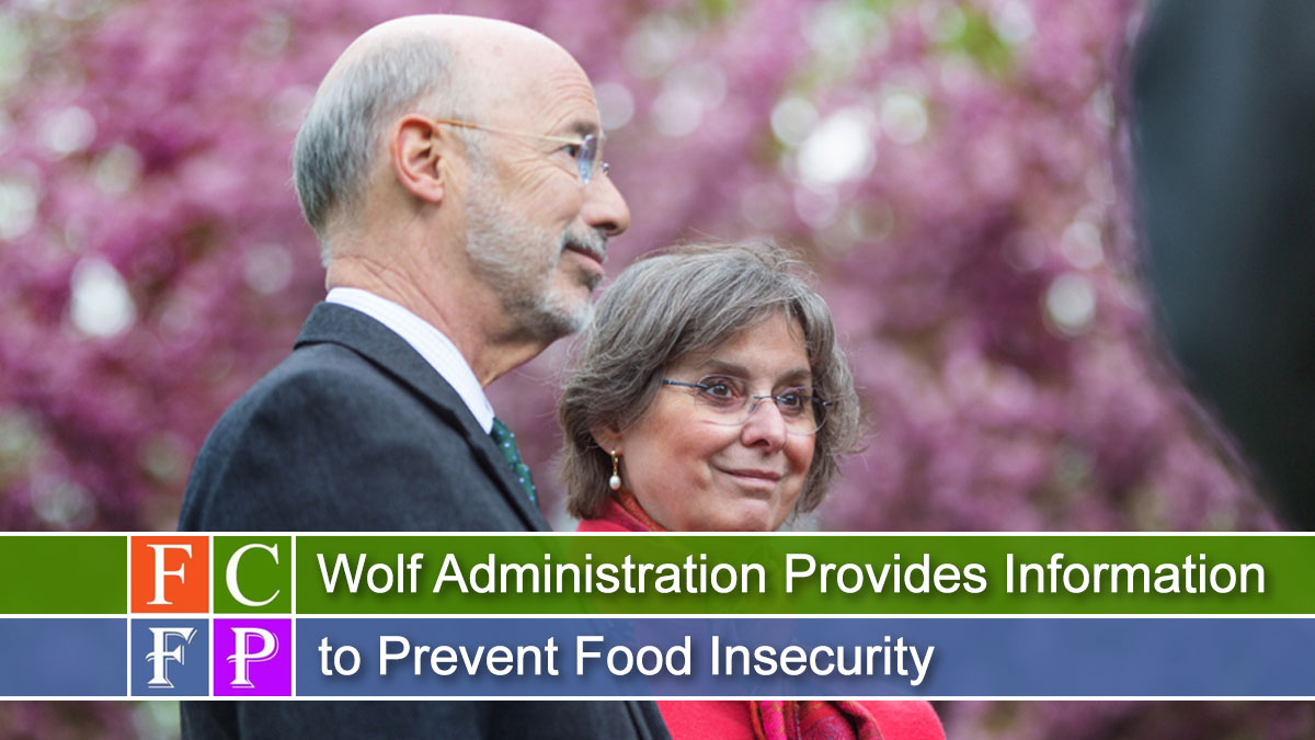 Wolf Administration Provides Information to Prevent Food Insecurity