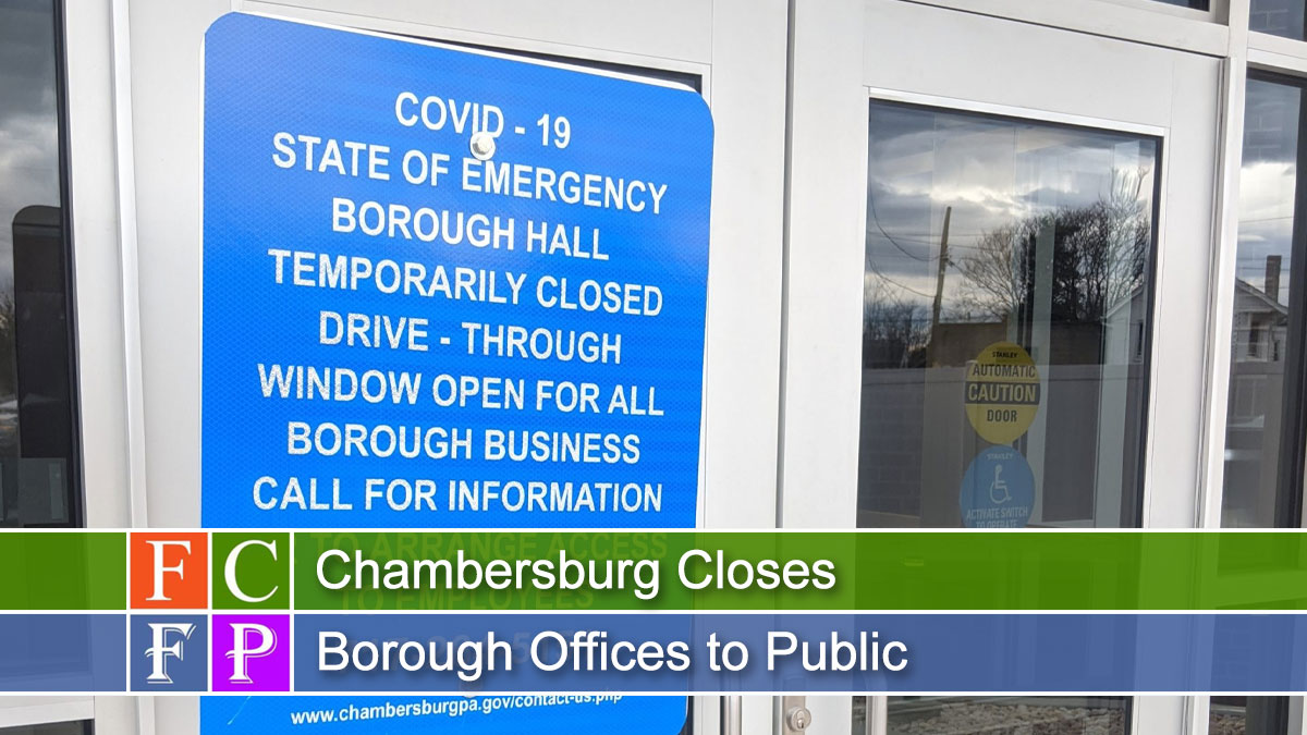 Chambersburg Closes Borough Offices to Public