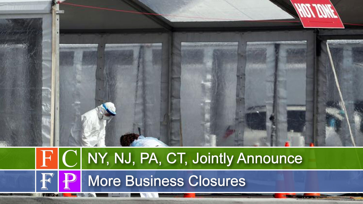 NY, NJ, PA, CT, Jointly Announce More Business Closures