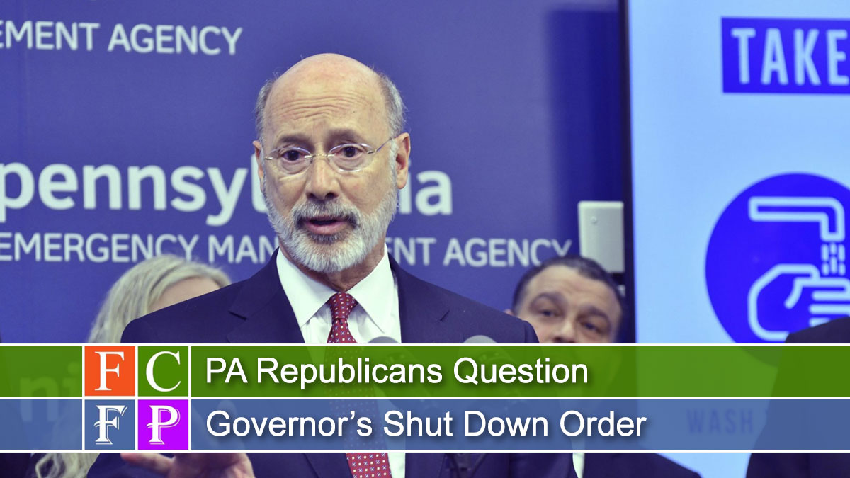PA Republicans Question Governor's Shut Down Order