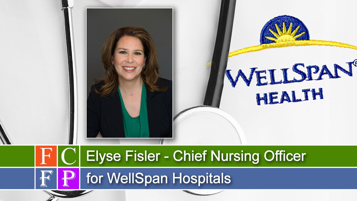 Elyse Fisler named Chief Nursing Officer for WellSpan Waynesboro, WellSpan Chambersburg Hospitals