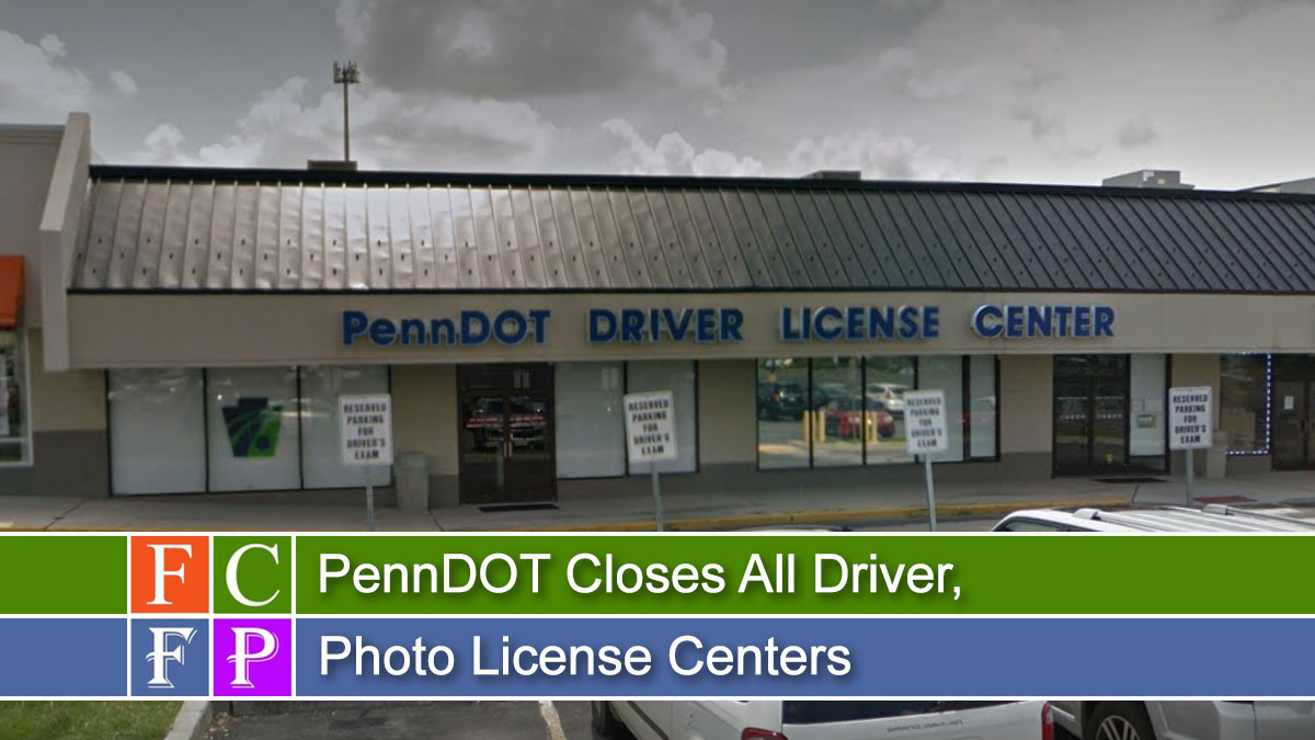 PennDOT Closes All Driver, Photo License Centers