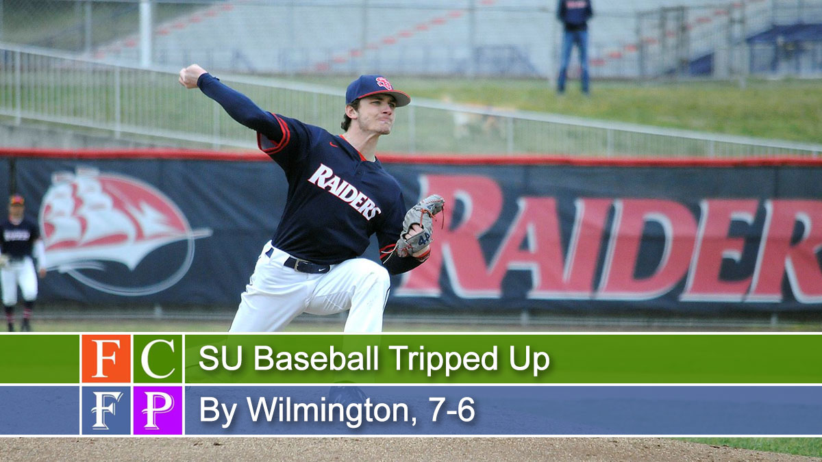 SU Baseball Tripped Up By Wilmington, 7-6