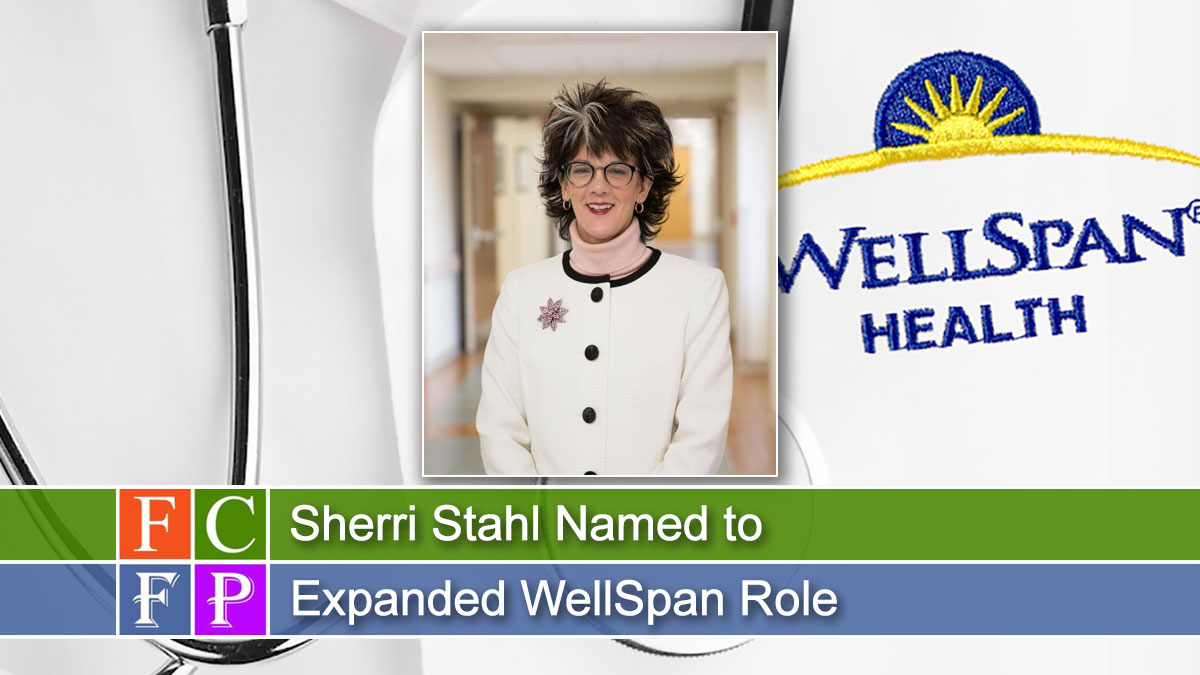 Sherri Stahl Named to Expanded WellSpan Role
